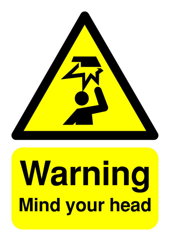 Extra Value A5 Self Adhesive Warning Sign - Mind Your Head