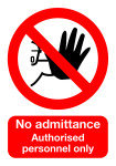 Extra Value A5 PVC Safety Sign - No Admittance