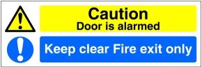 FIRE EXIT ONLY CAUTION THIS DOOR ALARMED