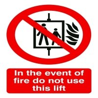 Safety Sign In the Event of Fire Do Not Use This Lift FR08651R