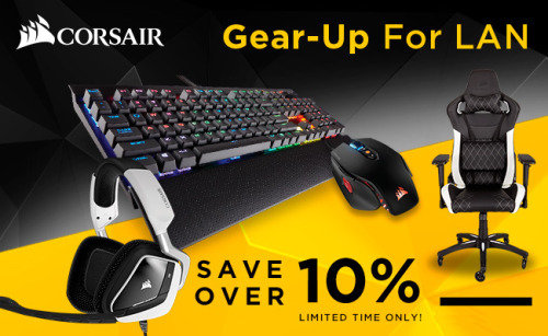 Corsair - Gear Up For LAN